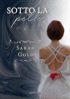 Sotto-la-pelle-Sarah-Gold